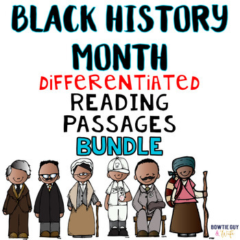 Black History Month {Differentiated Reading Passages & Questions}