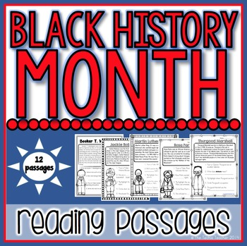 Black History Month Reading Passages: 12 Famous Americans!