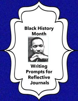 Black History Month: Writing Prompts for Reflective Journals