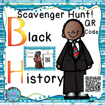 Black History Scavenger Hunt using QR Codes!