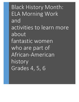 ELA Morning Work: Black History Women. Note-Taking, Presenting