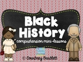 Black History comprehension mini-lessons