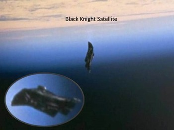Black Knight Satellite - Power Point - Conspiracy Facts Pi