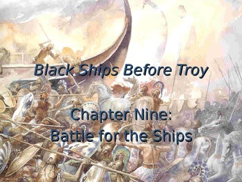 Black Ships Before Troy Ch. 9 PowerPoint Presentation