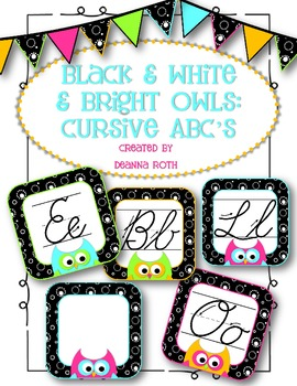 Black & White & Bright OWLS:  Cursive ABCs