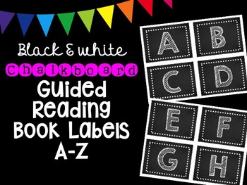 Black & White Chalkboard Guided Reading Book Labels A-Z