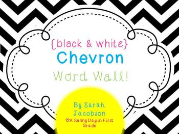 Black & White {Chevron} Word Wall! {with editable powerpoint}