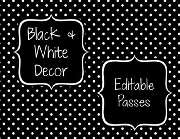 Black & White Decor: Editable Passes