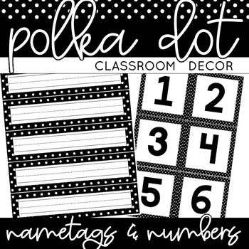 Classroom Decor SAMPLE: Black and White Polka Dots [Desk P