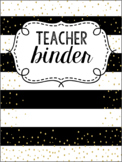 Black and Gold Editable Teacher Survival Binder 2016-2017