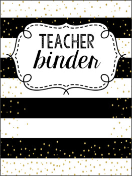 Black and Gold Editable Teacher Survival Binder 2016-2017