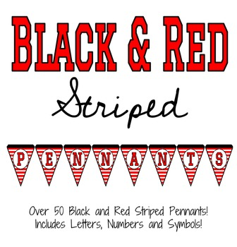 Black and Red Striped Pennants