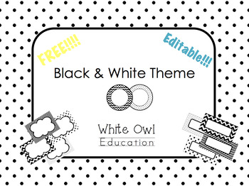 Black and White Classroom Theme FREE!!!
