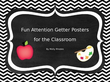 Black and White Fun Attention Getting Posters for Classroo