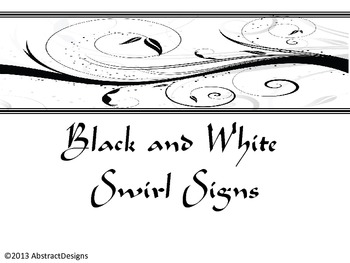 Black and White Swirl Signs
