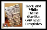 Black and White Theme Sterlite Container Templates