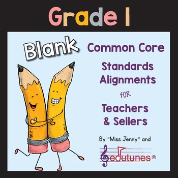 Blank 1st Grade Common Core Standards Alignments for Teach