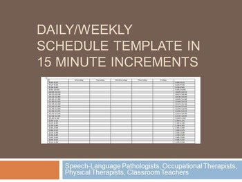 Blank Daily/Weekly Schedule Template for Speech, OT, PT, o