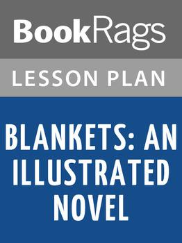 Blankets: An Illustrated Novel Lesson Plans