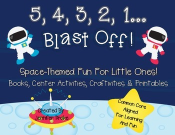 Blast Off!  Space-Themed Fun for Little Learners!  Books,