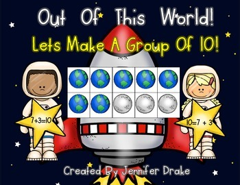 Blast Off!  Lets Make 10!  Space Theme Game For Making Gro