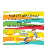 Blast Off With Literacy: Mini Literacy Unit