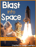 Blast into Space (Basic Astronomy)
