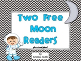 Blast off to the Moon! Two free Moon readers! (plus visual