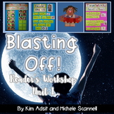 Readers Workshop Unit 1 - Blasting Off by Kim Adsit and Mi