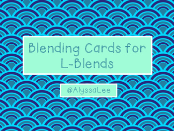 Blending Cards for L-Blends -Orton Gillingham