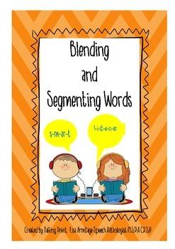 Blending and Segmenting Words