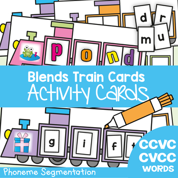 Blends Train Cards - Phoneme Segmentation