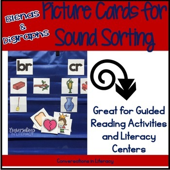 Blends and Digraphs Picture Sorting Sound Cards: Guided Re