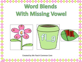 Blends with Missing Short Vowel Sound Literacy Station Wor
