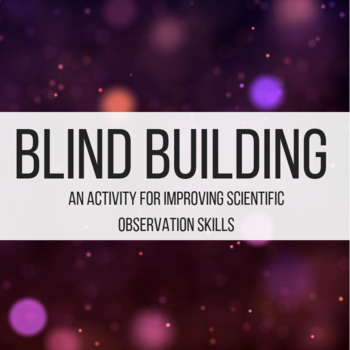 Blind Building Activity for Scientific Accuracy