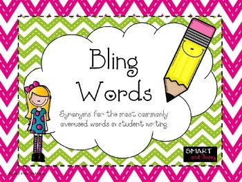 Bling Words for Writing- Replace Boring Words with Bling Words