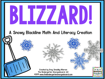 Blizzard!  A Winter And Snow Math And Literacy BLACKLINE/I