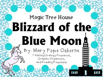 Blizzard of the Blue Moon by Mary Pope Osborne:  A Complet