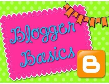 Blogger Basics: A Beginner's Tutorial on Blogger