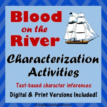 Blood on the River - Characterization with Text Evidence