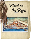 Blood on the River Interactive Book Project