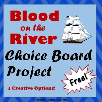 Blood on the River Novel Choice Board - FREE