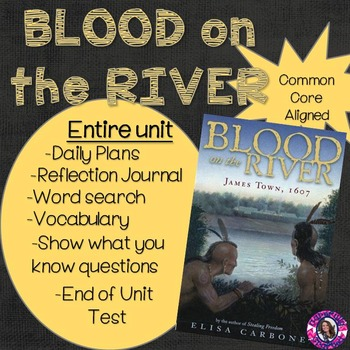 Blood on the River Unit Common Core Aligned