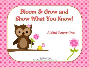 Bloom and Grow and Show What You Know!