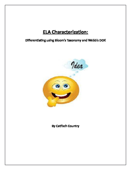 Bloom's & Webb's DOK Differentiation Table for ELA Charact
