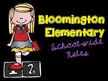 Bloomington Elementary School-wide Rules Single Poster Set