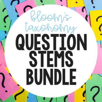 Bloom's Question Stems Bundle