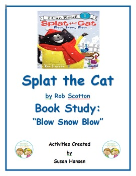 Splat the Cat Blow Snow Blow Book Study