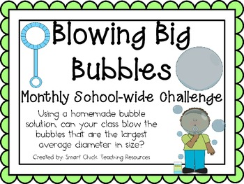 Blowing Big Bubbles ~ Monthly School-wide Science Challeng