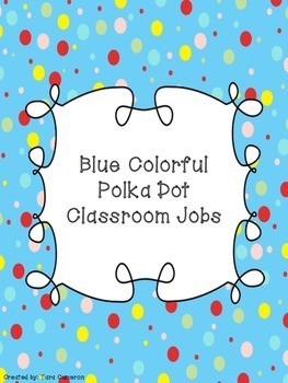 Blue Colorful Polka Dot Classroom Jobs